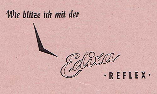 Merkblatt Blitzen mit der Edixa Reflex als PDF zum Download